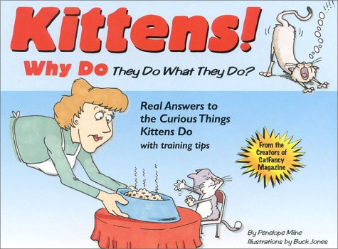 Read Online Kittens: Why They Do What They Do ebook