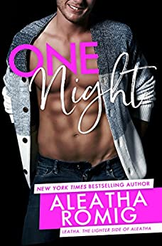 One Night (Lighter Ones) by [Romig, Aleatha]