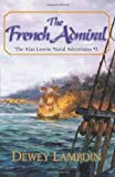 The French Admiral (Alan Lewrie Naval Adventures)