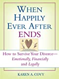 When Happily Ever after Ends, Karen A. Covy, 1572485485