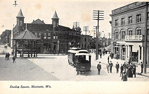 Marinette Wisconsin view of Dunlap Square trolley train people antique pc Y7897