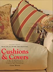 Practical home decorating: cushions & covers (vol. 2) (Reader's Digest - Practical Home Decorating)