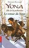 Yona fille de la préhistoire, Tome 4 : Le retour de Yona par Reynaud