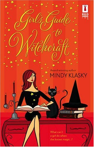 Girl's Guide To Witchcraft (Red Dress Ink Novels)