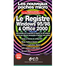 REGISTRE WINDOWS 95/98 & OFFICE 2000 (LE)