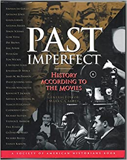 Past Imperfect: History According to the Movies (A Henry
