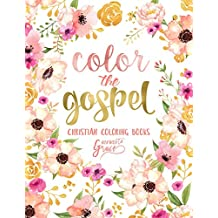 Color The Gospel: Inspired To Grace: Christian Coloring Books: A Scripture Coloring Book for Adults & Teens