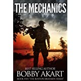 The Mechanics: A Post-Apocalyptic Fiction Series (The Boston Brahmin Book 5)