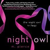 Night Owl: The Night Owl Trilogy, Book 1 | M. Pierce