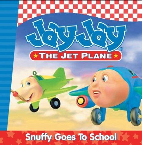 Snuffy Goes to School (Jay Jay the Jet Plane (Porchlight)) PDF Text fb2 ebook