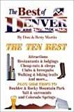 The Best of Denver and the Rockies, Don W. Martin and Betty Woo Martin, 0942053354