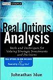 Real Options Analysis, Johnathan Mun, 047125696X