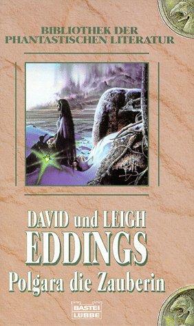 David & Leigh Eddings - Polgara die Zauberin (Das Auge Aldurs, Bd. 2)