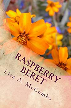 Raspberry Beret (Wow and Viola! Book 2) by [McCombs, Lisa]