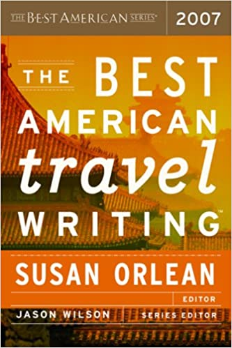 Best American Travel Writing 2007 - Livros na Amazon Brasil