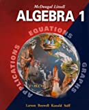 Algebra 1, Ron Larson and Laurie Boswell, 0395937760