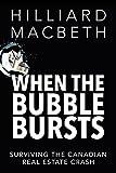 When the Bubble Bursts: Surviving the Canadian Real Estate Crash