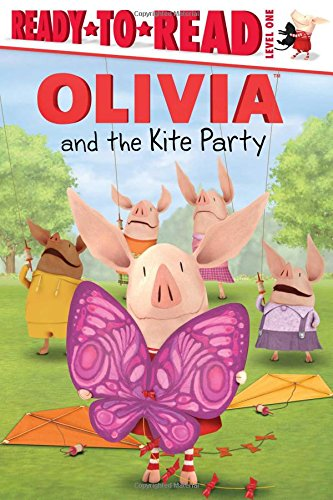 OLIVIA and the Kite Party (Olivia TV Tie-in) by Simon Spotlight