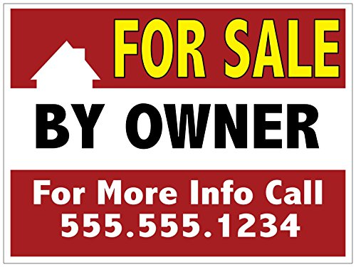 Signs Coroplast Custom Yard - For Sale By Owner Yard Sign, Personalize It With Your Contact Info - Full Color On 18 x 24 Corplast, H Stake Included