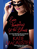 Even Vampires Get the Blues (Dark Ones series Book 4)