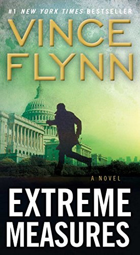 Extreme Measures: A Thriller (A Mitch Rapp Novel Book 9)