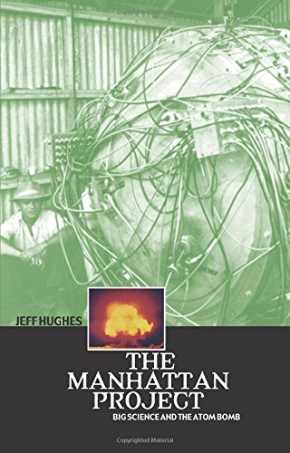 Read Online The Manhattan Project: Big Science and the Atom Bomb (Revolutions in Science) PDF