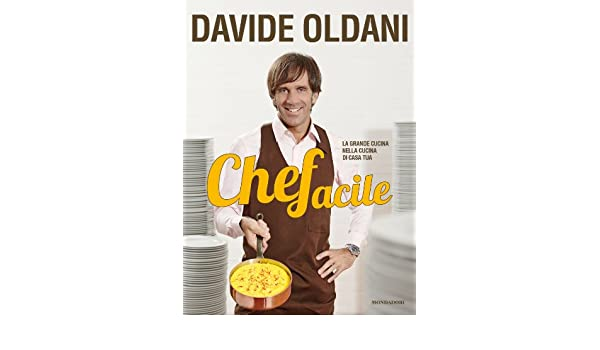 Amazon.com: Chefacile (Italian Edition) eBook: Davide Oldani: Kindle Store