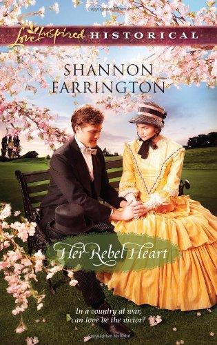 Her Rebel Heart (Love Inspired Historical)