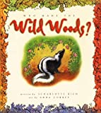 Who Made the Wild Woods?, Scharlotte Rich, 1578560276