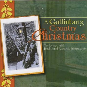 gatlinburg country christmas cd - Country Christmas Cd