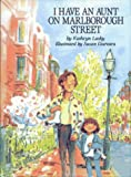 I Have an Aunt on Marlborough Street, Kathryn Lasky, 0027517012