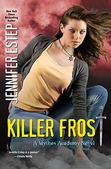 |BETTER| Killer Frost (Mythos Academy Book 6). tools Periodo Pantalla Antonio grande chaque Camila 5139NeDNo2L._SY346_
