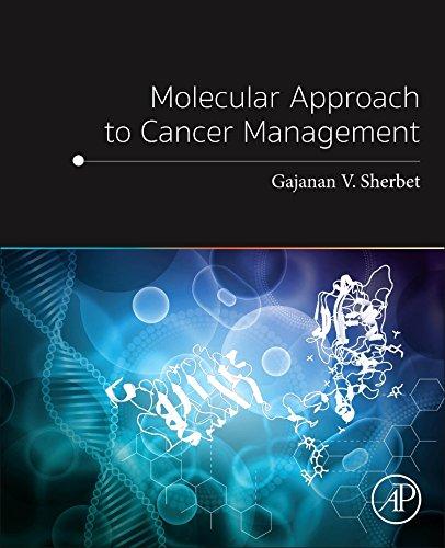 Molecular Approach to Cancer Management