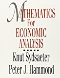 Mathematics for Economic Analysis 1st Edition