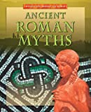 Ancient Roman Myths, Brian Innes, 1433935279