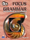 Focus on Grammar : An Integrated Skills Approach, Maurer, Jay, 013193919X