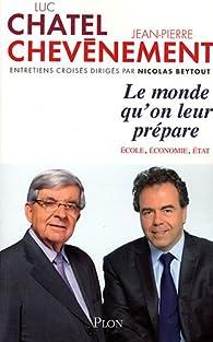 Book's Cover of Le monde qu'on leur prépare. Ecole, économie, Etat