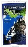 Memoires d'Outre-Tombe - Flammarion - Livres 01 à 05 par Chateaubriand