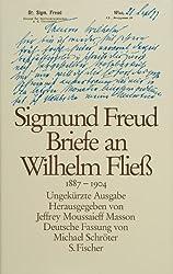 Briefe an Wilhelm Fliess, 1887-1904 (German Edition)