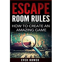 Escape Room Rules - How To Create An Amazing Game