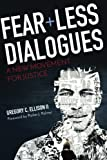 img - for Fearless Dialogues: A New Movement for Justice book / textbook / text book