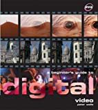 A Beginner's Guide to Digital Video, Peter Wells, 2884790373