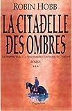 """Afficher """"La citadelle des ombres"""""""