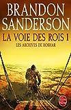 """Afficher """"Les Archives de Roshar - série en cours n° 1<br /> La Voie des rois : 1"""""""