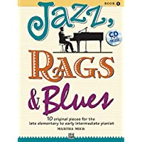 Jazz, Rags and Blues, Bk 1: 10 Original Pieces for the Late Elementary to Early Intermediate Pianist, Book and CD