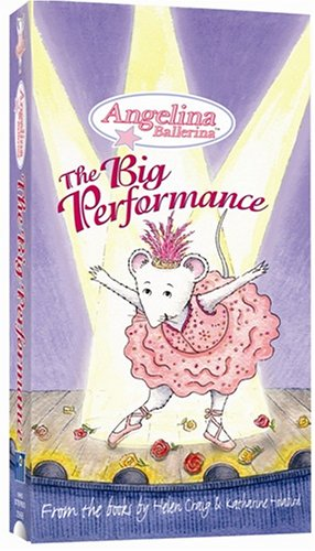 Angelina Ballerina:Big Performance [VHS]