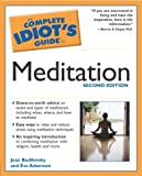The Complete Idiot's Guide to Meditation (2nd Edition)