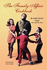 The Family Affair Cookbook by Kathy Garver (2009-07-04)