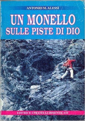 MONELLO SULLE PISTE DI DIO