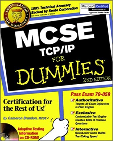 MCSE TCP / IP For Dummies: Cameron Brandon, Eckhart Boehme